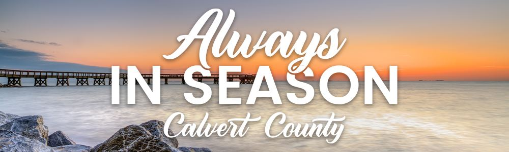 Always in Season Calvert County Tourism Web Banner