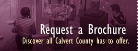 Request a Brochure - Discover all Calvert County has to offer